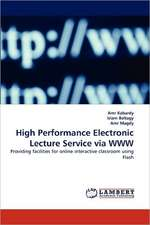High Performance Electronic Lecture Service via WWW