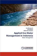 Applied Eco-Water Management in Indonesia