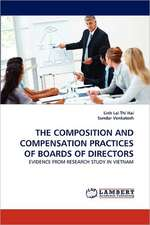 Composition and Compensation Practices of Boards of Directors