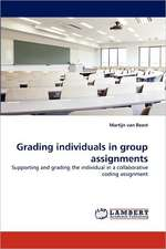 Grading individuals in group assignments
