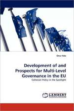 Development of and Prospects for Multi-Level Governance in the EU