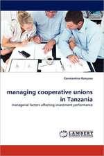 managing cooperative unions in Tanzania