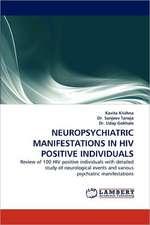 Neuropsychiatric Manifestations in HIV Positive Individuals