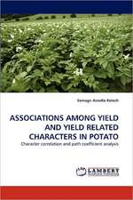 Associations Among Yield and Yield Related Characters in Potato