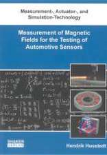 Measurement of Magnetic Fields for the Testing of Automotive Sensors