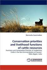 Conservation priorities and livelihood functions of cattle resources