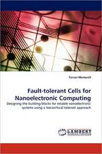 Fault-tolerant Cells for Nanoelectronic Computing