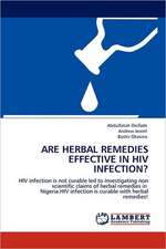 Are Herbal Remedies Effective in HIV Infection?