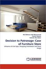Decision to Patronage: Case of Furniture Store