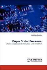 Duper Scalar Processor