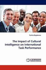 The Impact of Cultural Intelligence on International Task Performance