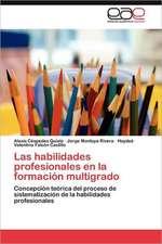 Las Habilidades Profesionales En La Formacion Multigrado:  Ollanta Humala
