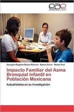 Impacto Familiar del Asma Bronquial Infantil En Poblacion Mexicana:  Mujeres Colombianas En Espana