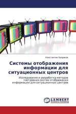 Sistemy otobrazheniya informatsii dlya situatsionnykh tsentrov