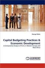 Capital Budgeting Practices & Economic Development
