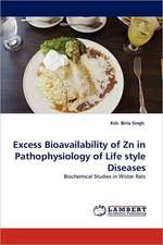 Excess Bioavailability of Zn in Pathophysiology of Life style Diseases