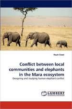 Conflict between local communities and elephants in the Mara ecosystem