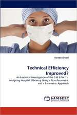 Technical Efficiency Improved?