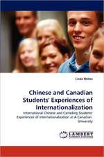 Chinese and Canadian Students' Experiences of Internationalization