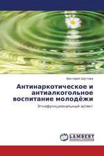 Antinarkoticheskoe i antialkogol'noe vospitanie molodyezhi