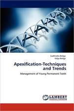 Apexification-Techniques and Trends