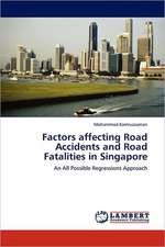 Factors affecting Road Accidents and Road Fatalities in Singapore