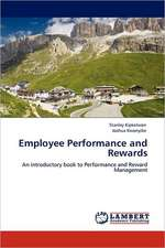 Employee Performance and Rewards