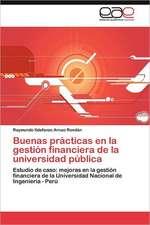 Buenas Practicas En La Gestion Financiera de La Universidad Publica:  Trayectoria de Un Campo Social