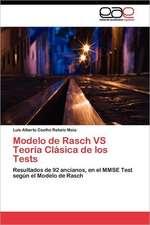 Modelo de Rasch Vs Teoria Clasica de Los Tests:  Hacia Una Metodologia Para La Indagacion de Internet