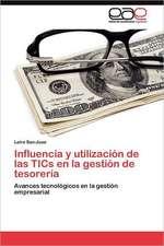 Influencia y Utilizacion de Las Tics En La Gestion de Tesoreria:  Los DOS Puntos