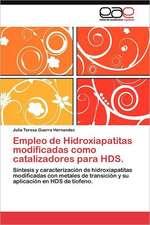 Empleo de Hidroxiapatitas Modificadas Como Catalizadores Para Hds.:  Antiguedad y Medioevo