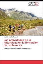 Las Actividades En La Naturaleza En La Formacion de Profesores:  Economia, Espacio y Poder