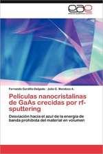 Peliculas Nanocristalinas de GAAS Crecidas Por RF-Sputtering:  Como Se Comunican?