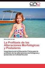 La Profilaxis de Las Alteraciones Morfologicas y Postulares:  Cluster y Outliers (Va)
