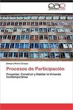 Procesos de Participacion:  Hacia Una Epica Posmoderna