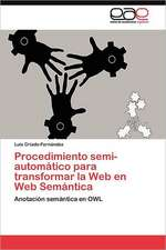 Procedimiento Semi-Automatico Para Transformar La Web En Web Semantica:  Hacia Una Epica Posmoderna