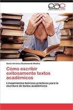 """Como Escribir Exitosamente Textos Academicos:  Un """"Aleph Invertido"""""""