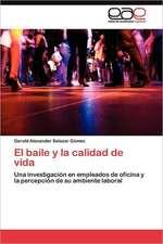 """El Baile y La Calidad de Vida:  Un """"Aleph Invertido"""""""