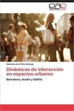 Dinamicas de Interaccion En Espacios Urbanos:  Ciudad Maritima O Ciudad Petrolera?