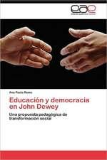 Educacion y Democracia En John Dewey:  Representaciones Culturales