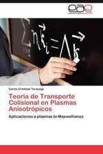 Teoria de Transporte Colisional En Plasmas Anisotropicos:  Inadaptacion, Moldes Mentales y Educacion Familiar