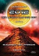 2012 - Der letzte Tag der Zeit (2)