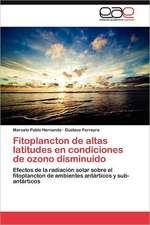 Fitoplancton de Altas Latitudes En Condiciones de Ozono Disminuido:  Fundamentos del Lenguaje Digital