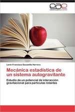 Mecanica Estadistica de Un Sistema Autogravitante:  Retos Actuales En Ue, Tlcan y Mercosur