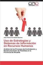 USO de Estrategias y Sistemas de Informacion En Recursos Humanos:  Modelo de Ensenanza Activa de Las Artes