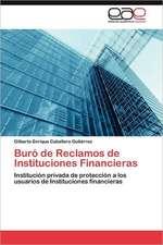 Buro de Reclamos de Instituciones Financieras:  El Dificil Camino Hacia El Grupo Brics