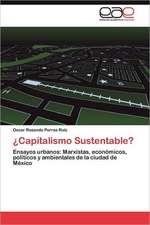Capitalismo Sustentable?:  El Dificil Camino Hacia El Grupo Brics