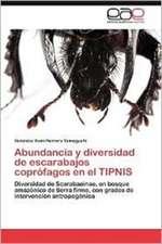 Abundancia y Diversidad de Escarabajos Coprofagos En El Tipnis:  El Dificil Camino Hacia El Grupo Brics