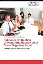 Indicador de Gestion Universitaria Basado En El Clima Organizacional:  Lesiones Precoces del Sistema Nervioso Central