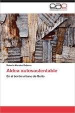 Aldea Autosustentable:  Estrategias Educativas